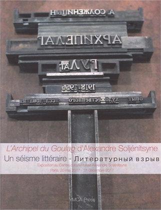 L'Archipel du Goulag, un séisme littéraire - Catalogue d'exposition