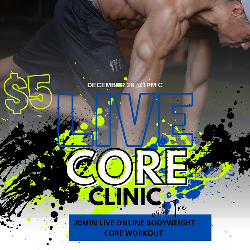 Core Clinic with Trainer Tre