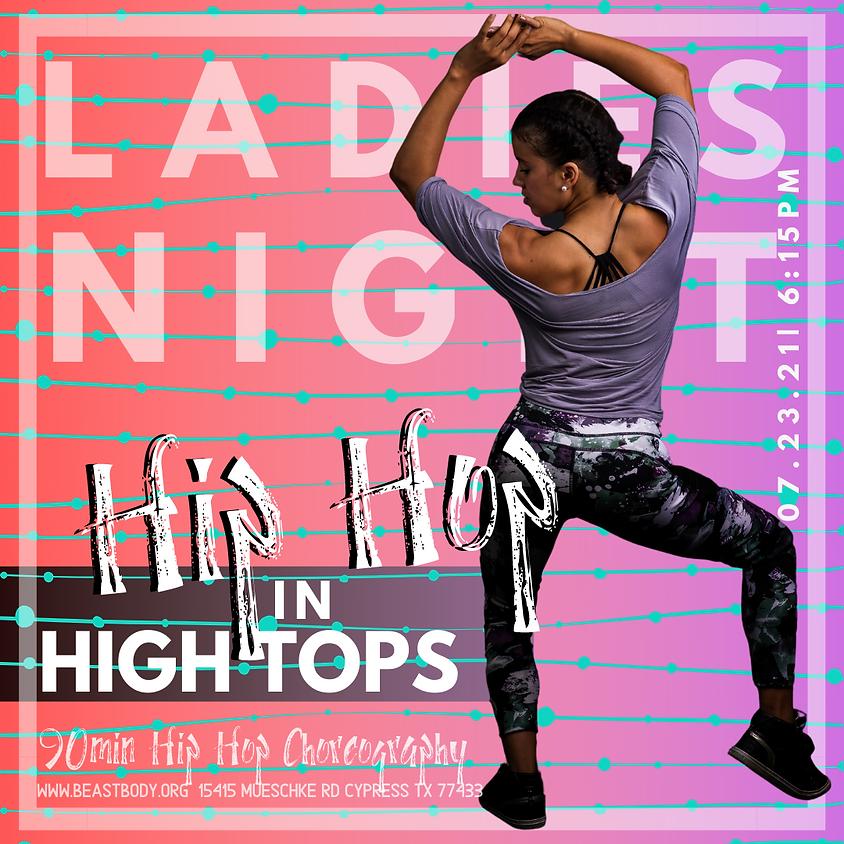Ladies Night Hip Hop In High Tops