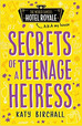 Secrets of a Teenage Heiress out SOON!