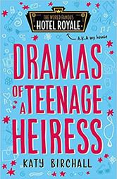 Dramas of a Teenage Heiress (Hotel Royale 2)