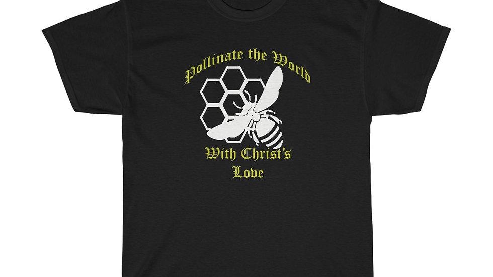 Pollinate the Wolrd Tee