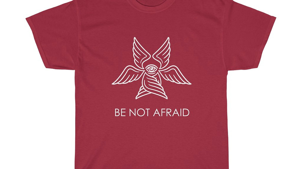 Be Not Afraid Tee