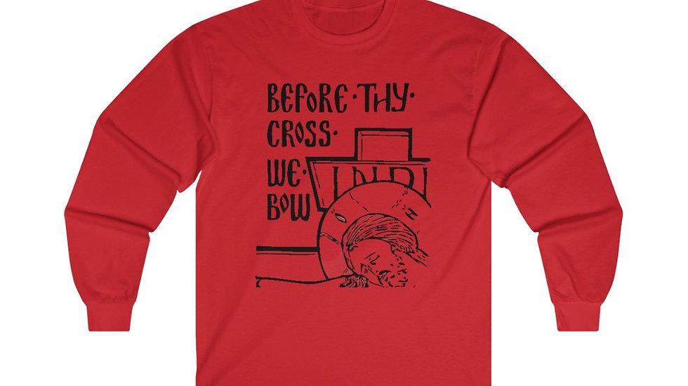 Before Thy Cross Long Sleeve Tee