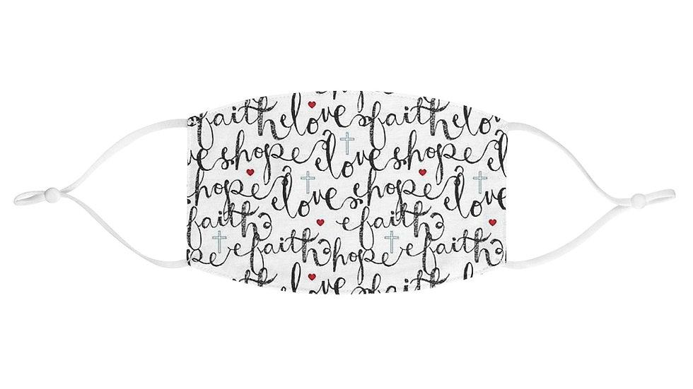 Faith Hope and Love Face Mask