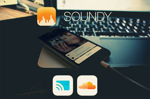 Soundy: Stream Your Music from SoundCloud to Chromecast