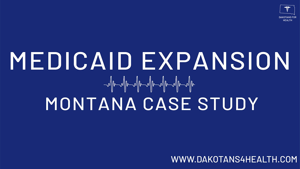 Dakotans for Health's Montana Medicaid Expansion Case Study Social Share Image #MedicaidExpansion #MedicaidExpansionSD #MedicaidExpansionMT