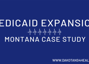 MEDICAID EXPANSION: MONTANA CASE STUDY