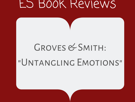 ES Book Reviews: 'Untangling Emotions' J.A. Groves & W.T. Smith