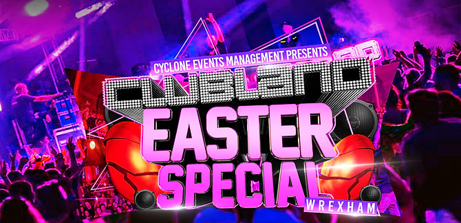 Clubland Easter Saturday Event Banner.jp