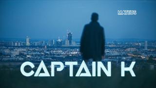 CAPTAIN K BY MATEUS MUSIC VIDEO