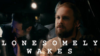 LONESOMELY WAKES SCA LIO MUSIC VIDEO