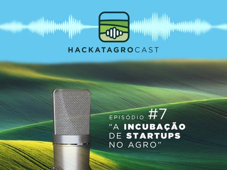 A incubação de startups no Agro é o tema do podcast dessa semana