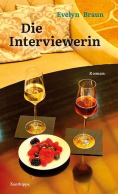 Evelyn Braun: «Die Interviewerin. Roman». Xanthippe 2020.