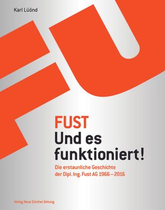 Karl Lüönd: «Fust – Und es funktioniert! Die erstaunliche Geschichte der Dipl. Ing. Fust AG  (1966–2016)». NZZ Libro 2016.