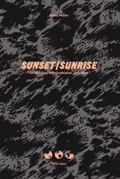 Nikita Müller: «Sunset/Sunrise. 24 Stunden, 18 Expeditionen, eine Welt». NZZ Libro 2017.