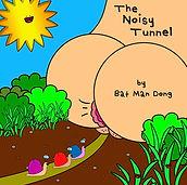 The Noisy Tunnel - UPDATE.jpg