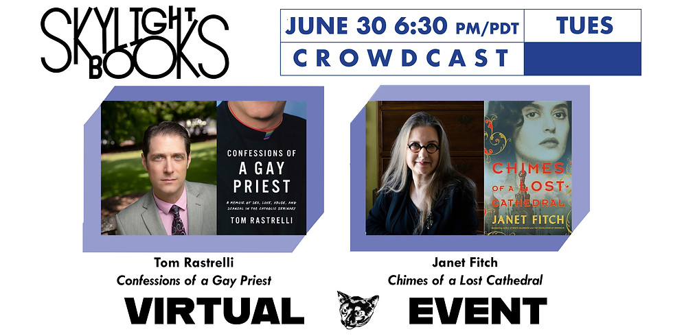Live on Crowdcast: Tom Rastrelli in Conversation with Janet Fitch