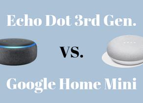Amazon Echo Dot 3rd Generation vs Google Home Mini | The Goods and Bads