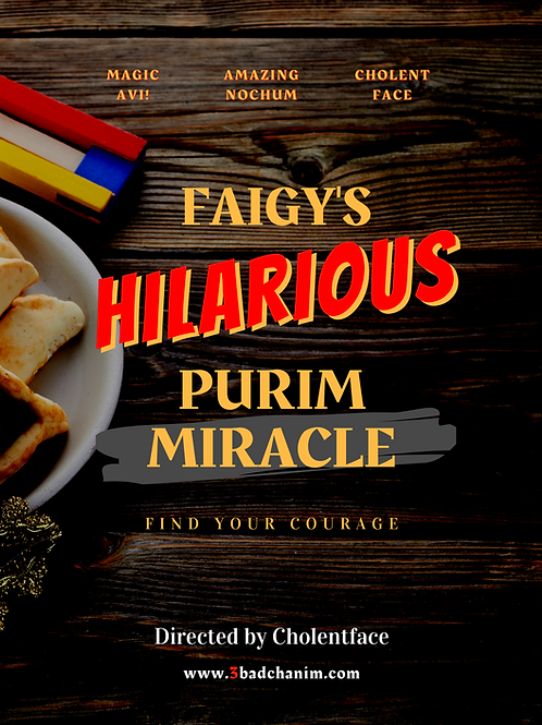 FAIGY'S HILARIOUS PURIM MIRACLE - SHUL OR SCHOOL
