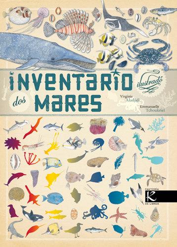 Inventario ilustrado de los mares, Virginie Aladjidi/ Emmanuelle Tchoukriel