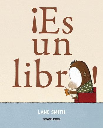 ¡Es un libro! Lane Smith