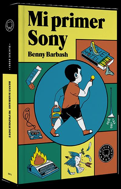 Mi primer Sony/ Beny Barbash