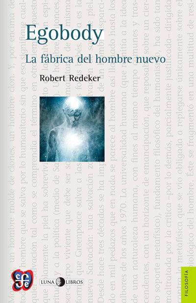 Egobody, Robert Redeker
