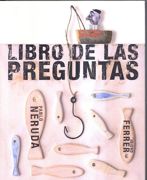 Libro de las preguntas / Pablo Neruda / Isidro Ferrer