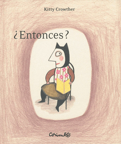 ¿Entonces? Kitty Crowther