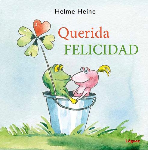 Querida felicidad, Helme Heine