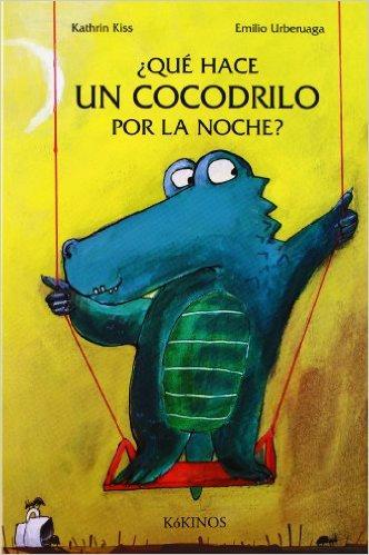 ¿Qué hace un cocodrilo por la noche? Emilio Urberuaga