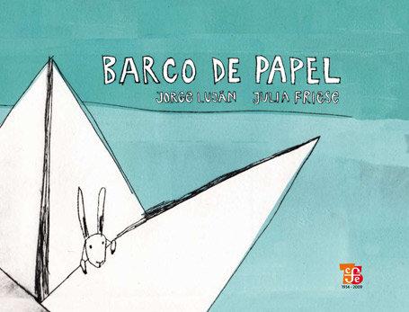 Barco de papel, Jorge Luján y Julia Friese