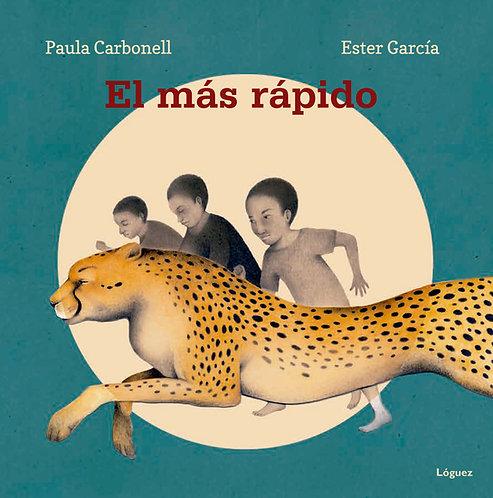 El más rápido / Paula Carbonell y Ester García