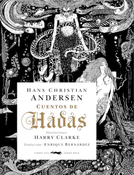Cuentos de hadas,Hans C. Andersen y Harry Clarke