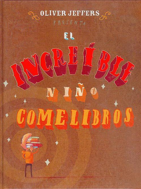El increíble niño comelibros /Oliver Jeffers
