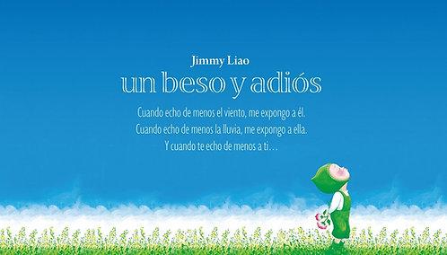 Un beso y adiós / Jimmy Liao