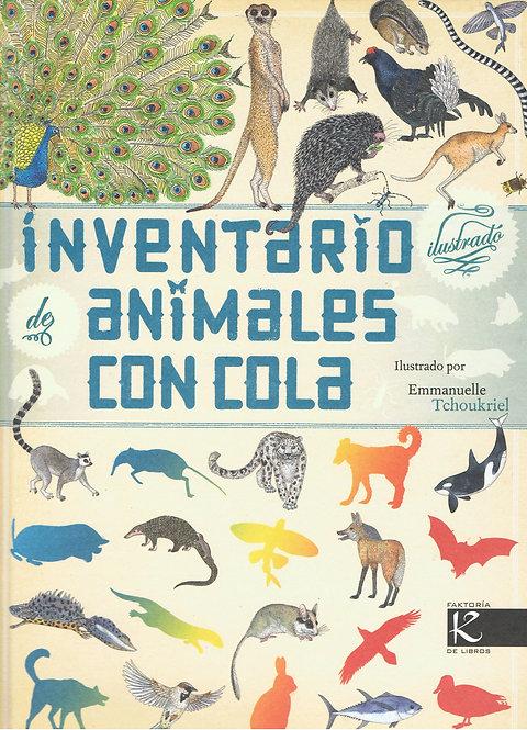 Inventario ilustrado de animales con cola, Virginie Aladjidi/ E. Tchoukriel