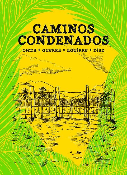 Caminos condenados,Ojeda y Guerra/ Aguirre/ Díaz