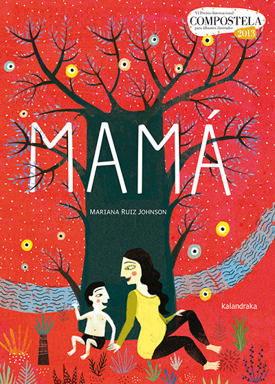 Mamá /Mariana Ruiz Johnson