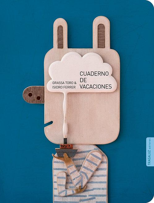 Cuaderno de vacaciones, Grassa Toro/ Isidro Ferrer