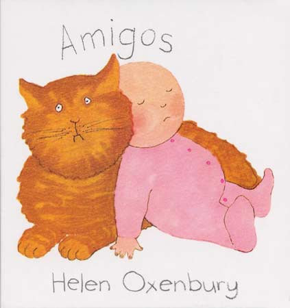 Amigos /Helen Oxenbury