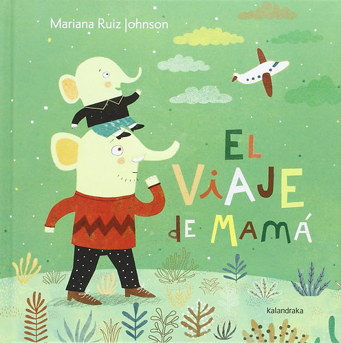 El viaje de mamá, Mariana Ruiz Johnson