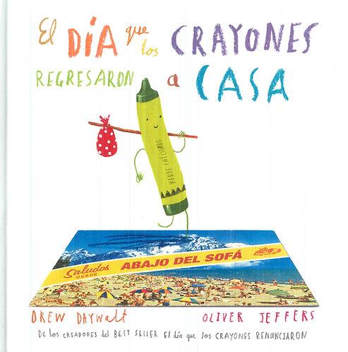 El día que los crayones regresaron a casa,Drew Daywalt/ Oliver Jeffers