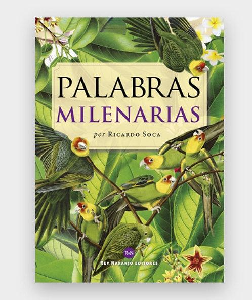Palabras milenarias,Ricardo Soca