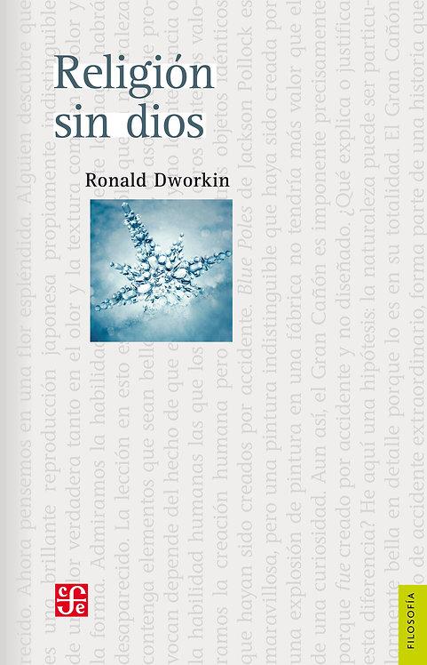 Religión sin dios /Ronald Dworkin