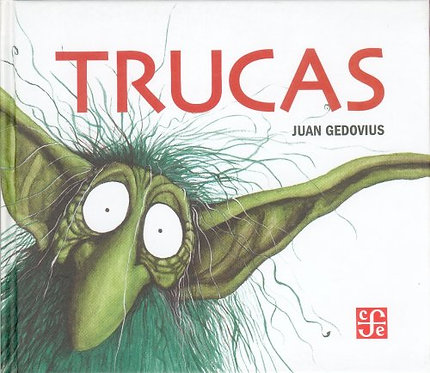 Trucas, Juan Gedovius
