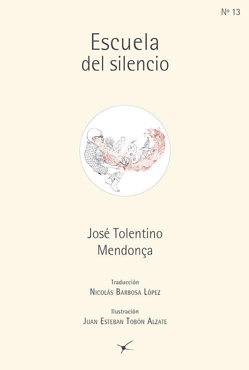 Escuela del silencio /José Tolentino Mendoça
