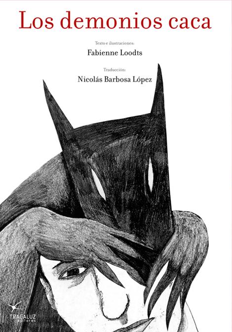 Los demonios caca,Fabienne Loodts