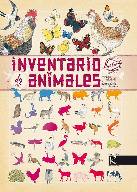Inventario ilustrado de animales / Virginie Aladjidi/ Emmanuelle Tchoukriel